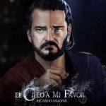"""""""EL CIELO A MI FAVOR""""   de Ricardo Arjona"""
